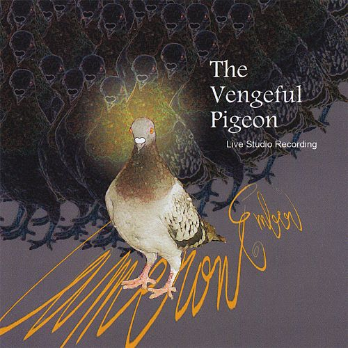The Vengeful Pigeon