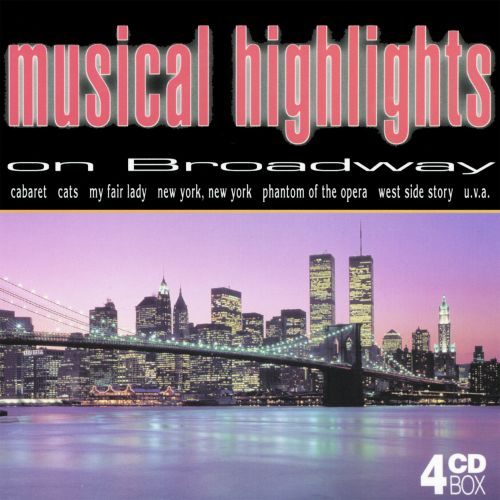 Musical Highlights on Broadway