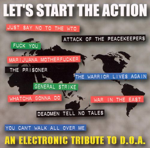 Let's Start the Action: An Electronic Tribute to D.O.A.