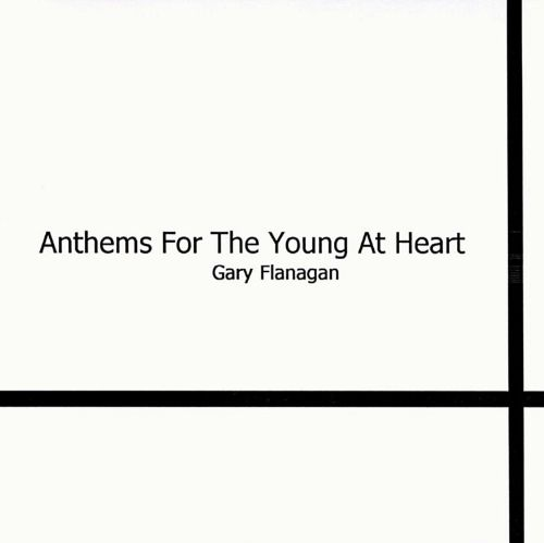 Anthems for the Young at Heart