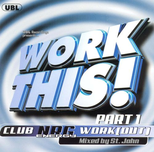 Work This, Vol. 1: Club NRG Work Out
