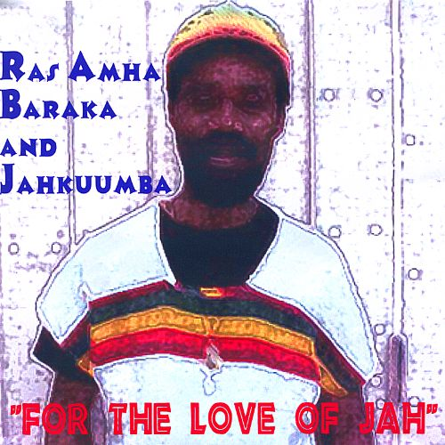 For the Love of Jah