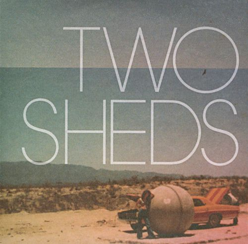 Two Sheds