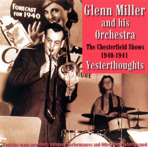 Yesterthoughts: Unheard Chesterfield Shows 1940-1941