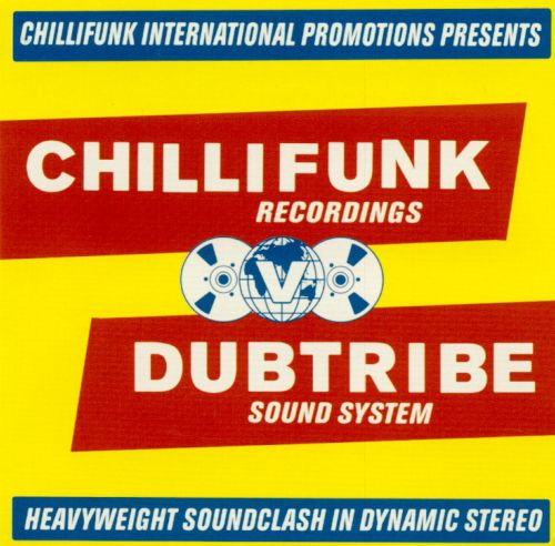 Chilli Funk Recordings V Dub Tribe Sound System: Heavyweight Soundclash in Dynamic Ster