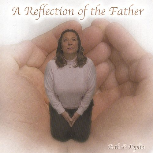 A Reflecton of the Father