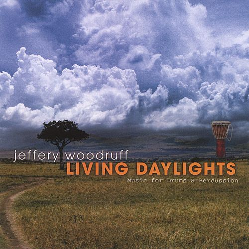 Living Daylights: Music for Drums and Percussion