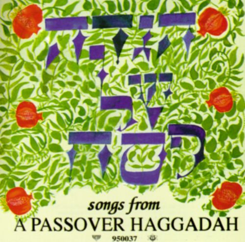 Songs for a Passover Haggadah