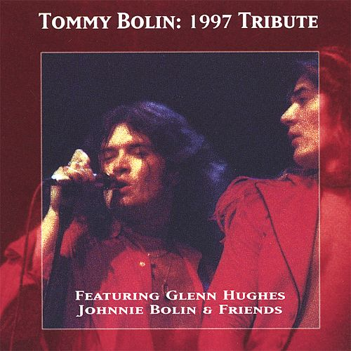 Tommy Bolin: 1997 Tribute