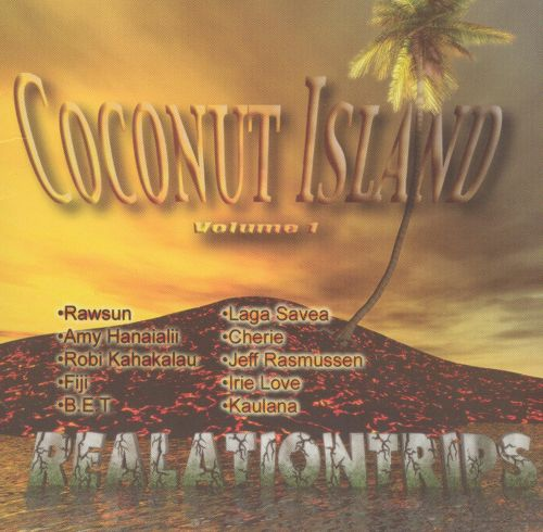 Coconut Island, Vol. 1: Realationtrips
