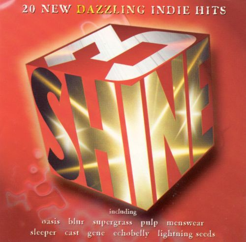 Shine, Vol. 3: 20 New Dazzling Indie Hits