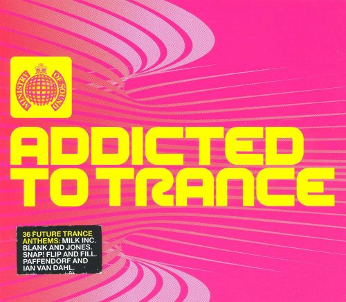 Addicted to Trance