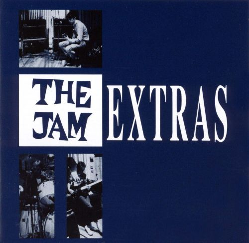 Extras A Collection Of Rarities The Jam Songs