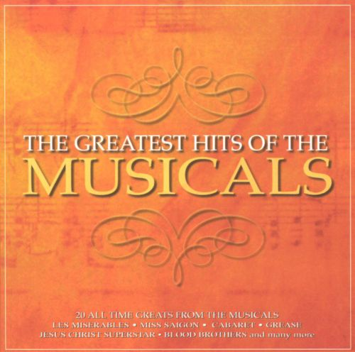 Greatest Hits of the Musicals