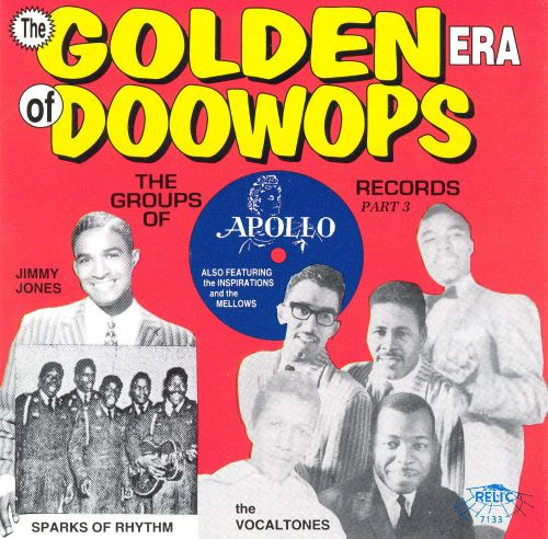 The Golden Era of Doo-Wops: Apollo Records, Pt. 3