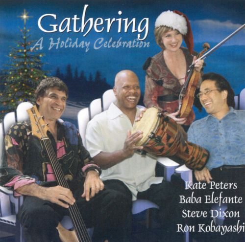 Gathering: A Holiday Celebration