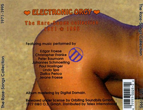 Electronic Orgy: The Rare-Songs Collection 1971-1995
