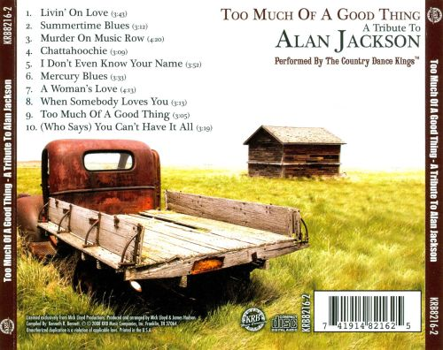 Too Much of a Good Thing: A Tribute to Alan Jackson