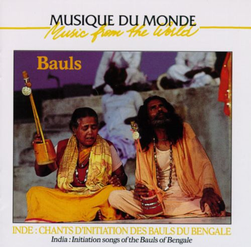 Initiation Songs of the Bauls of Bengale