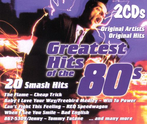 The Greatest Hits of the 80s