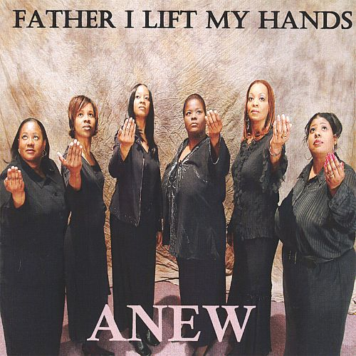 Father I Lift My Hands