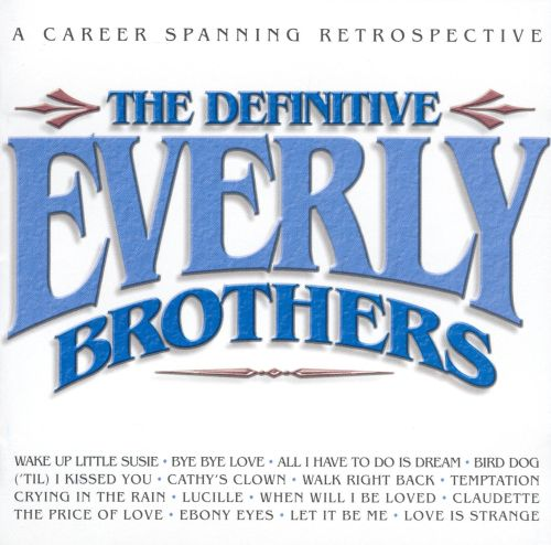 The Definitive Everly Brothers