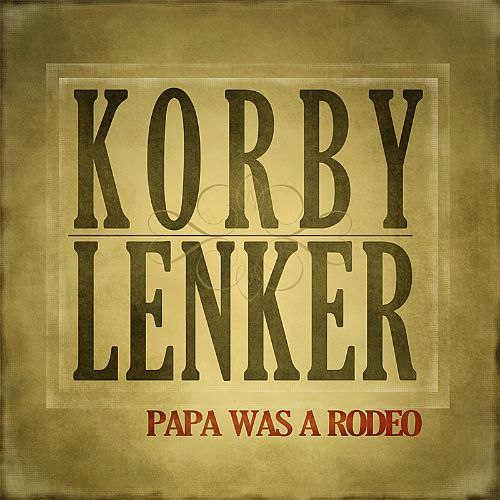 Papa Was a Rodeo