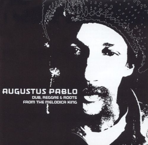 Dub, Reggae & Roots From The Melodica King