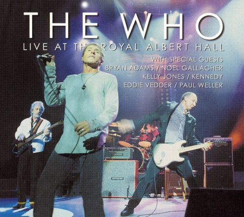 live at the royal albert hall the who songs reviews credits allmusic. Black Bedroom Furniture Sets. Home Design Ideas