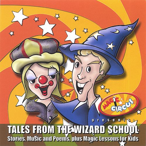 Magic Circus: Tales from the Wizard School