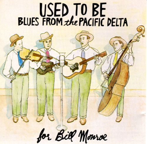 Used to Be: Blues from Pacific Delta
