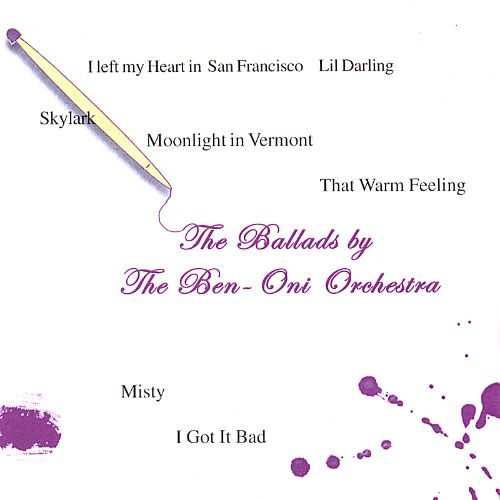 The Ballads by the Ben Oni Orchestra