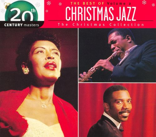 20th Century Masters - The Millennium Collection: Christmas Jazz, Vol. 2