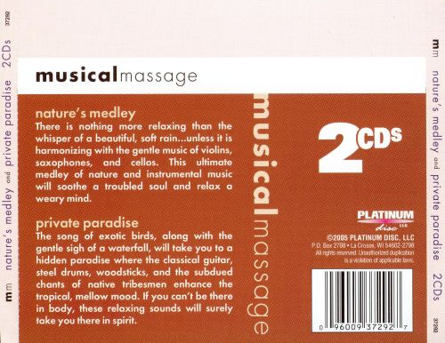 Musical Massage: Nature's Medley and Private Parad
