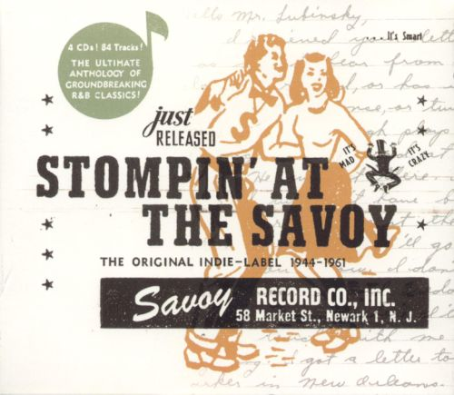Stompin' at the Savoy: The Original Indie-Label 1944-1961