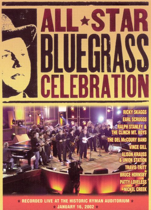 All Star Bluegrass Celebration: Live At The Historic Ryman Auditorium