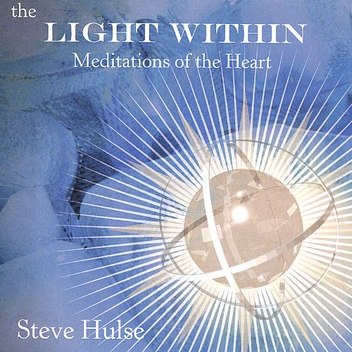 The Light Within: Meditations of the Heart
