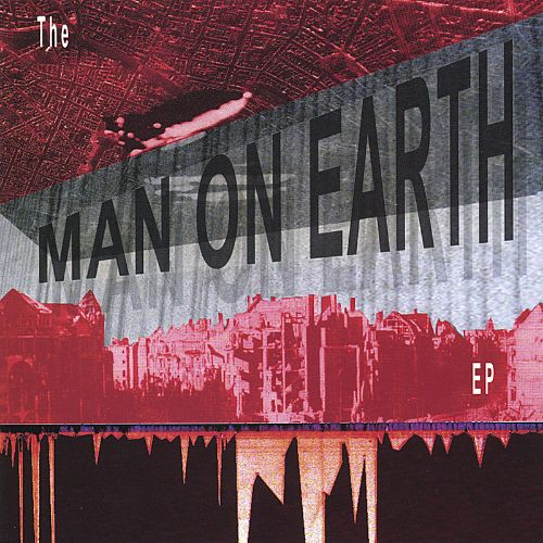 The Man on Earth EP