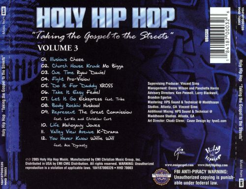 Holy Hip Hop: Taking the Gospel to the Streets, Vol. 3
