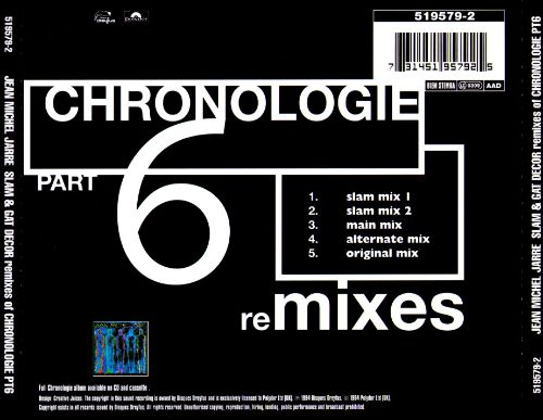 Chronologie 6 (Slam & Gat Decor Remixes)