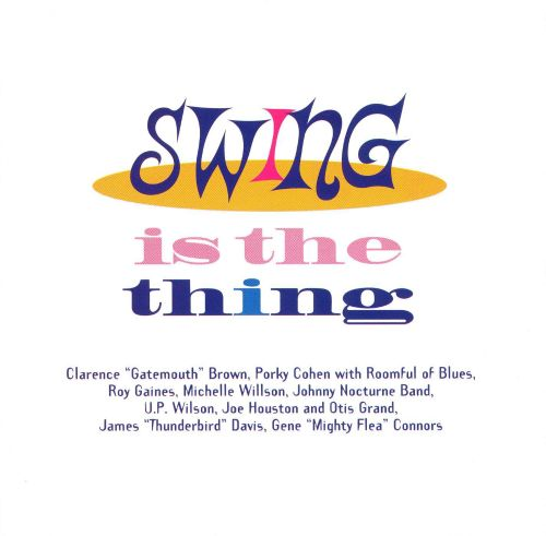 Swing Is the Thing [Easydisc]