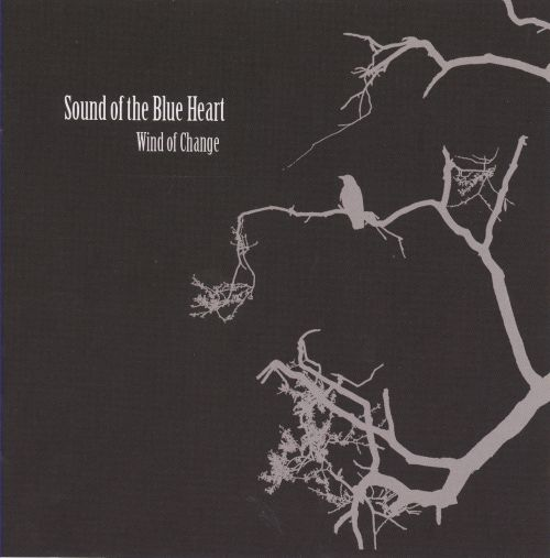 Wind of Change - Sound of the Blue Heart | Songs, Reviews, Credits ...