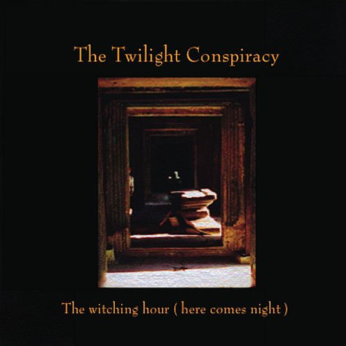 The Witching Hour (Here Comes Night)