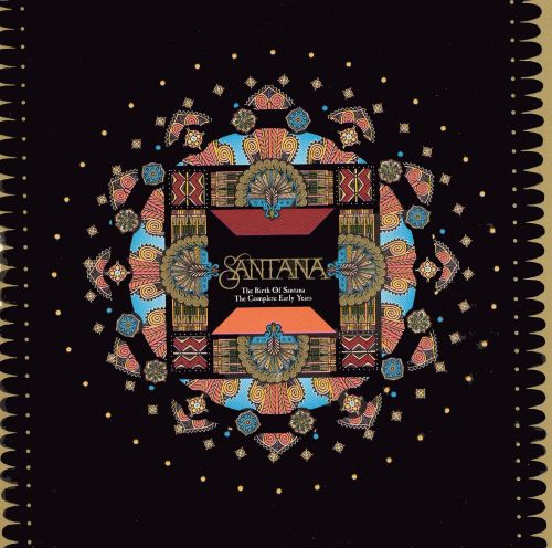 Birth of Santana: The Complete Early Years