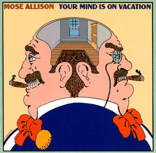 Your Mind Is on Vacation
