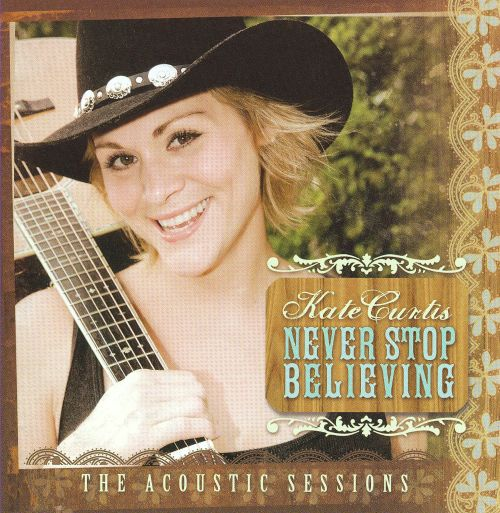 Never Stop Believing: The Acoustic Sessions