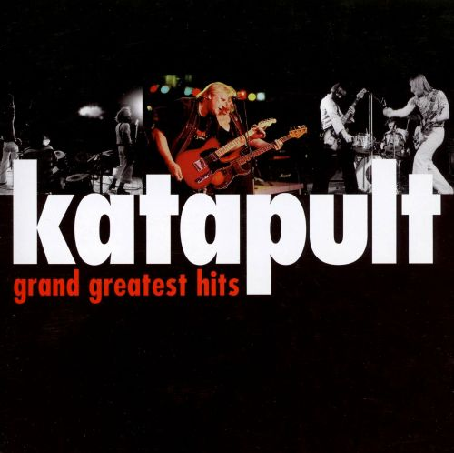 Grand Greatest Hits: Katapult