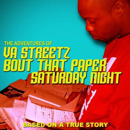 Bout that Paper (Saturday Night)