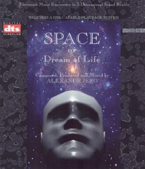 Space or Dream of Life [DVD-Audio]