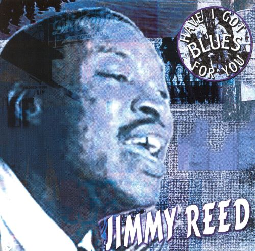 Jimmy Reed [Dressed to Kill]